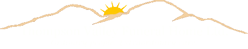 Thompson Valley Funeral Home Ltd.